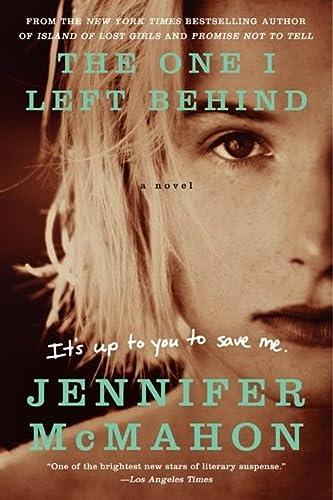 9780062122551: The One I Left Behind: A Novel