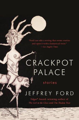 9780062122599: Crackpot Palace: Stories