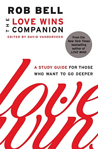 9780062122803: The Love Wins Companion: A Study Guide for Those Who Want to Go Deeper