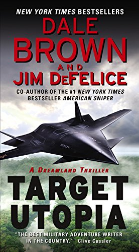 9780062122872: Target Utopia: A Dreamland Thriller (Dale Brown's Dreamland)