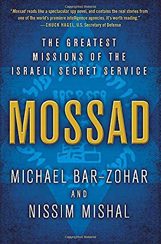 9780062123411: Mossad: The Greatest Missions of the Israeli Secret Service