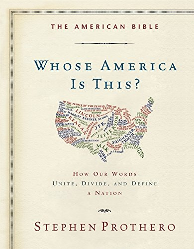 9780062123459: The American Bible-Whose America Is This?: How Our Words Unite, Divide, and Define a Nation