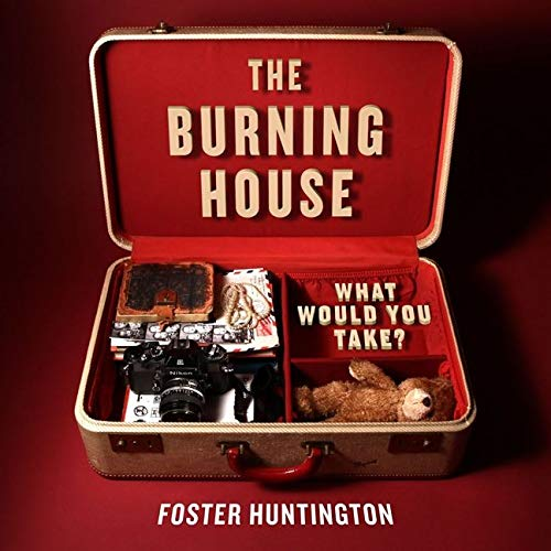 9780062123480: The Burning House: What Would You Take?