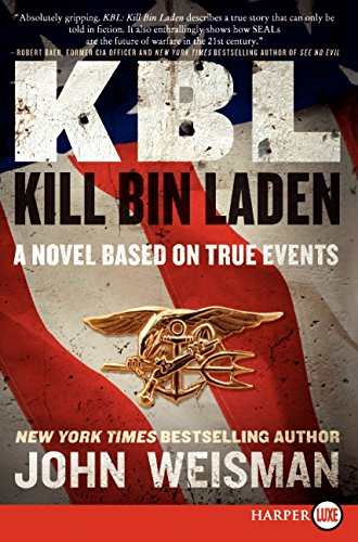 9780062123916: KBL: Kill Bin Laden LP: A Novel Based on True Events