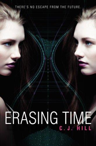 9780062123923: Erasing Time