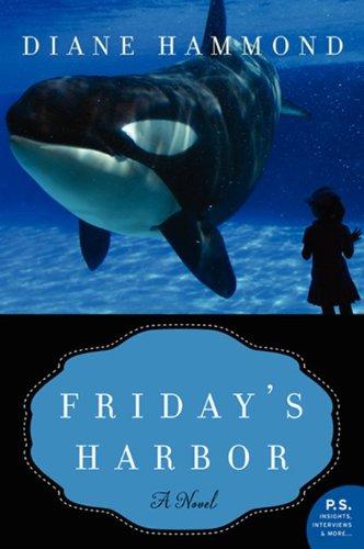 9780062124210: Friday's Harbor: A Novel