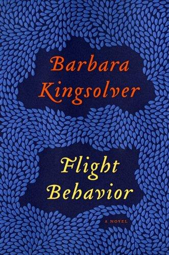 9780062124265: Flight Behavior: A Novel