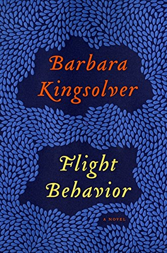 9780062124265: Flight Behavior: A Novel