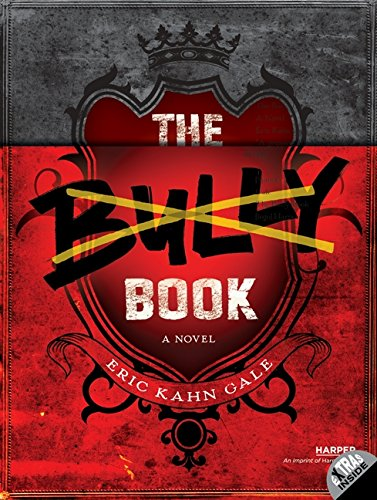 9780062125132: The Bully Book: A Novel