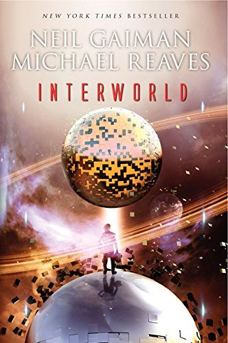 InterWorld (InterWorld Trilogy) (0062125303) by Gaiman, Neil; Reaves, Michael