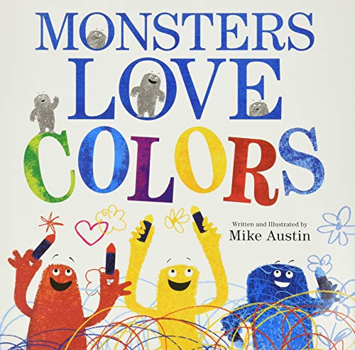 9780062125941: Monsters Love Colors