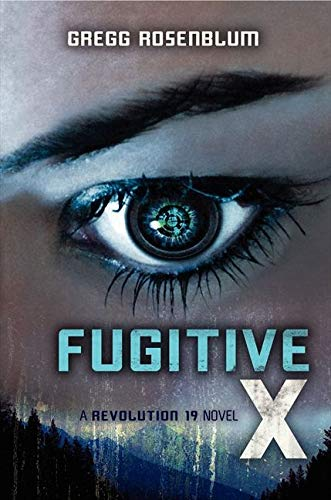 9780062125972: Fugitive X (Revolution 19)