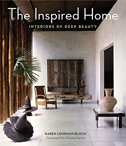 9780062126856: The Inspired Home: Interiors of Deep Beauty