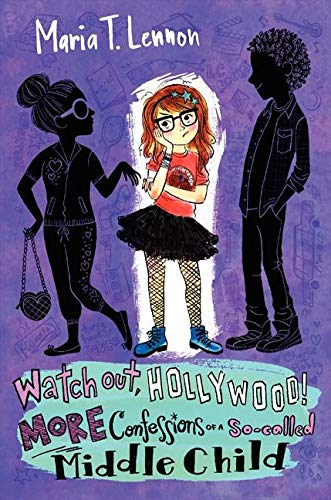9780062126931: Watch Out, Hollywood!: More Confessions of a So-Called Middle Child