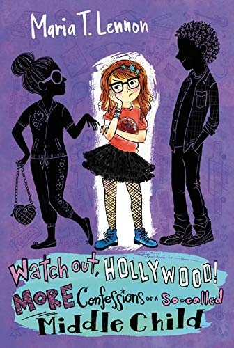 9780062126948: Watch Out, Hollywood!: More Confessions of a So-called Middle Child