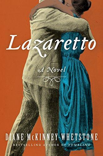 Lazaretto (Hardcover): Diane McKinney-Whetstone