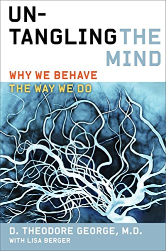 9780062127761: Untangling the Mind: Why We Behave the Way We Do