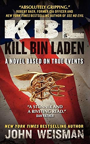 9780062127877: KBL: Kill Bin Laden: A Novel Based on True Events