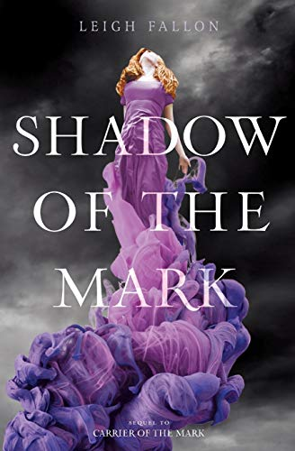 9780062128003: Shadow of the Mark (Carrier of the Mark)