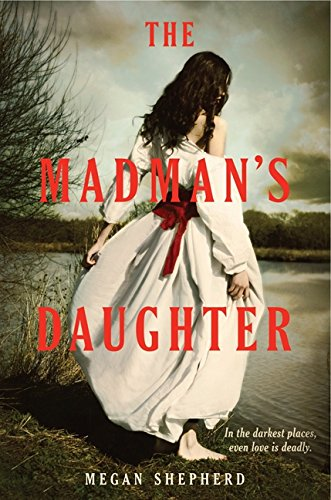 9780062128027: The Madman's Daughter (Madman's Daughter - Trilogy)