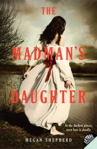 9780062128034: The Madman's Daughter