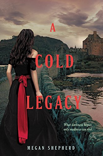 9780062128096: A Cold Legacy (Madman's Daughter)