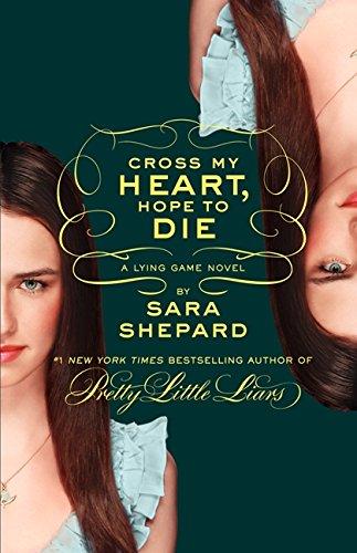 9780062128195: The Lying Game #5: Cross My Heart, Hope to Die