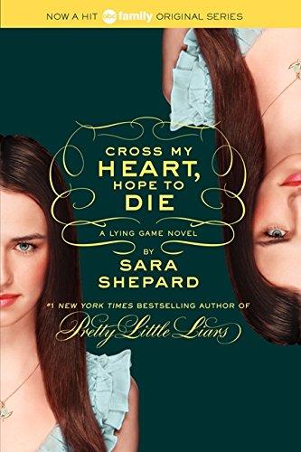 9780062128201: The Lying Game #5: Cross My Heart, Hope to Die