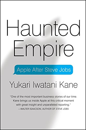 9780062128256: Haunted Empire: Apple After Steve Jobs