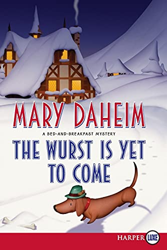 9780062128362: The Wurst Is Yet to Come: A Bed-and-Breakfast Mystery (Bed-And-Breakfast Mysteries (Paperback))