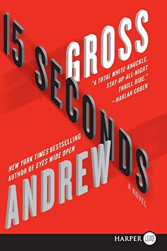9780062128379: 15 Seconds LP: A Novel