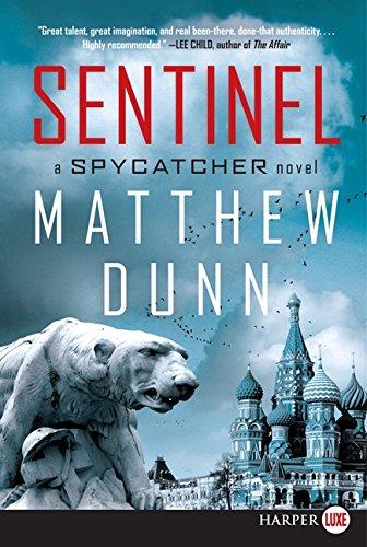 9780062128409: Sentinel LP: A Spycatcher Novel (Spycatcher Novels)