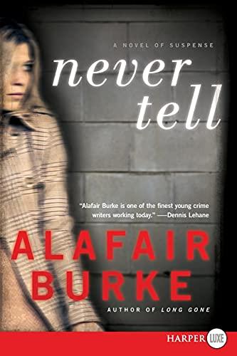 9780062128447: Never Tell LP: A Novel of Suspense (Ellie Hatcher)