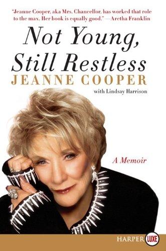 9780062128539: Not Young, Still Restless LP: A Memoir