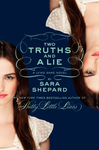 9780062130075: The Lying Game 03. Two Truths and a Lie