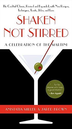 9780062130266: Shaken Not Stirred: A Celebration of the Martini