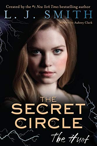 9780062130426: The Secret Circle: The Hunt