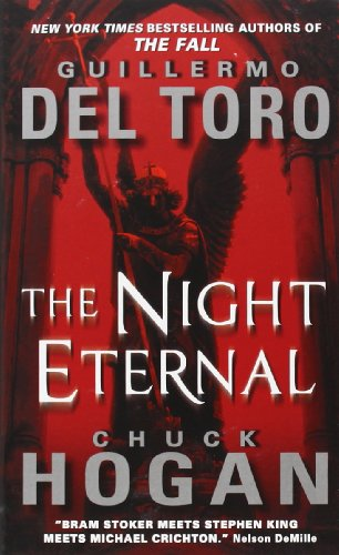 9780062130594: The Night Eternal (The Strain Trilogy)
