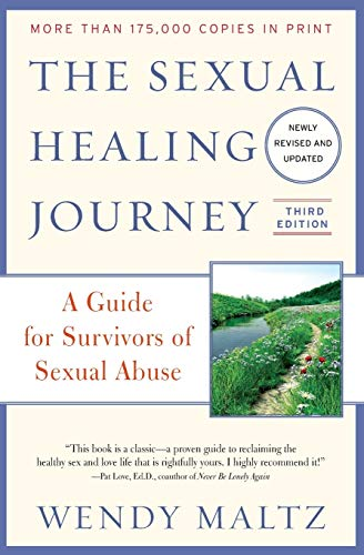 9780062130730: The Sexual Healing Journey: A Guide for Survivors of Sexual Abuse