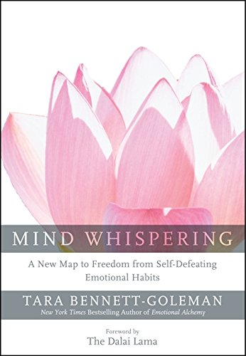 9780062130884: Mind Whispering: A New Map to Freedom from Self-Defeating Emotional Habits
