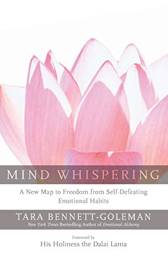 9780062131317: Mind Whispering: A New Map to Freedom from Self-Defeating Emotional Habits