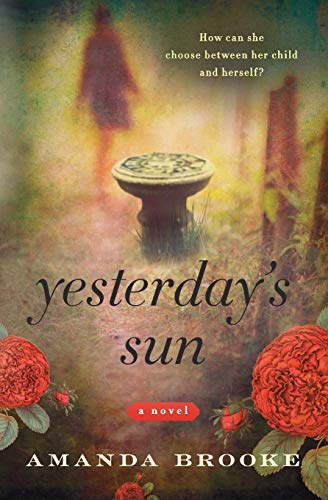 9780062131836: Yesterday's Sun: A Novel