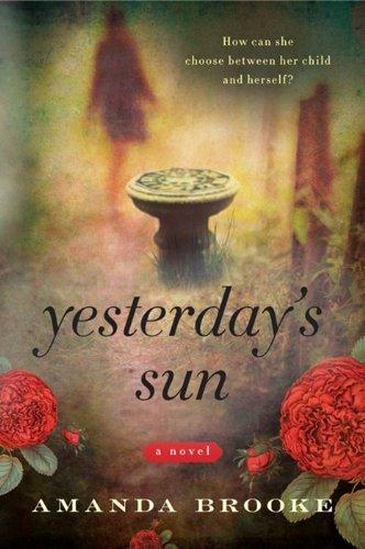 9780062131836: Yesterday's Sun