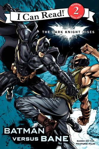9780062132246: Dark Knight Rises: Batman Versus Bane (I Can Read! Level 2)