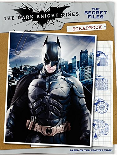 9780062132284: The Dark Knight Rises: The Secret Files Scrapbook