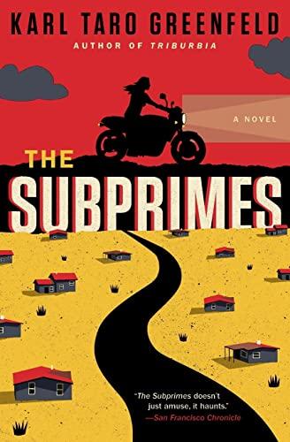9780062132437: The Subprimes: A Novel