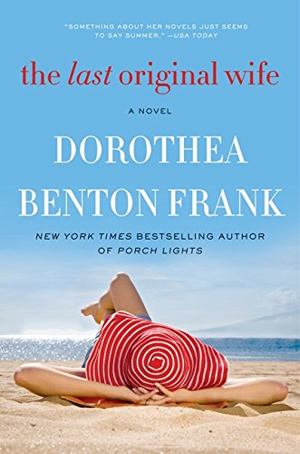 The Last Original Wife: Frank, Dorothea Benton