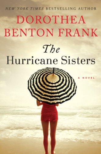 9780062132529: The Hurricane Sisters: A Novel