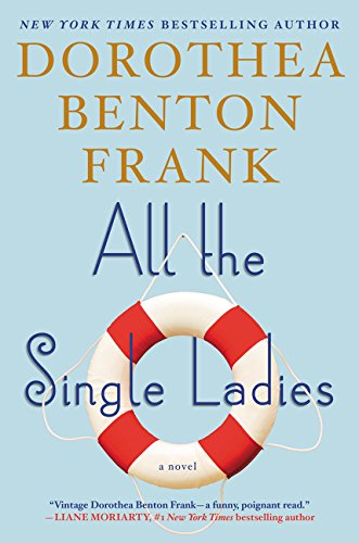 9780062132567: All the Single Ladies: A Novel