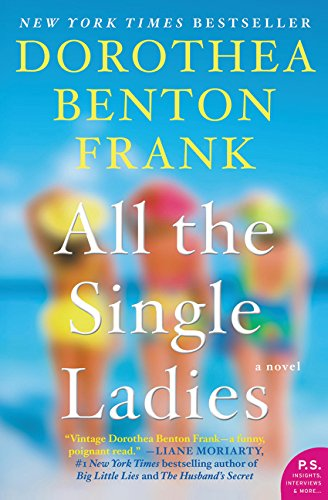 9780062132581: All the Single Ladies: A Novel